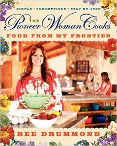 Ree Trummond: The Pioneer Woman Cooks: Food From My Frontier Limited Edition